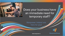 Does your company have an immediate need for temporary staff?