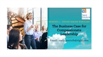 Join Our Coffee Webinar Series and Improve Your Leadership Skills!